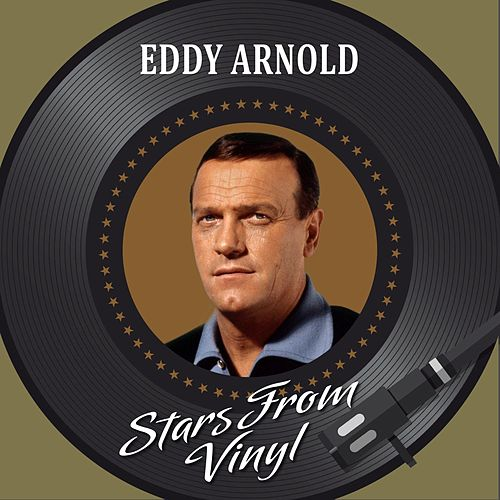 Stars from Vinyl by Eddy Arnold