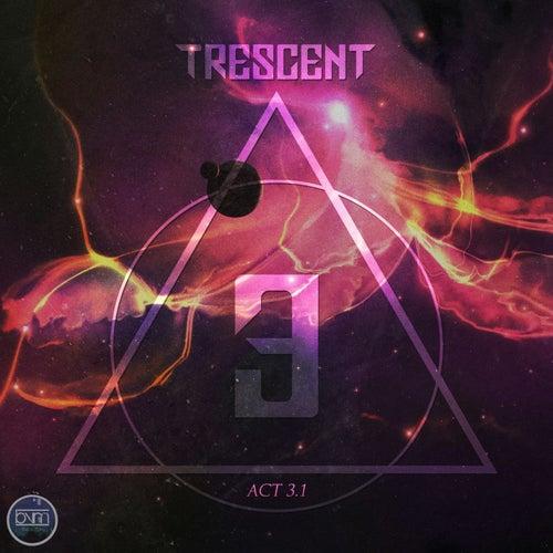 Act 3.1 de Trescent