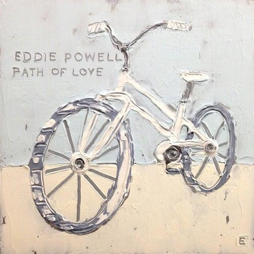 Path of Love von Eddie Powell
