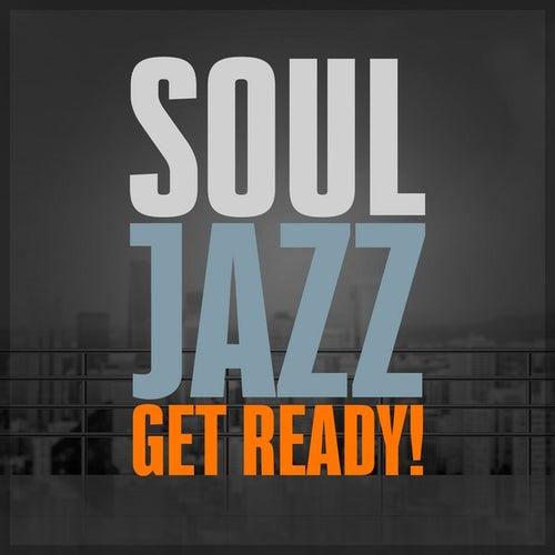 SoulJazz - Get Ready! de Various Artists