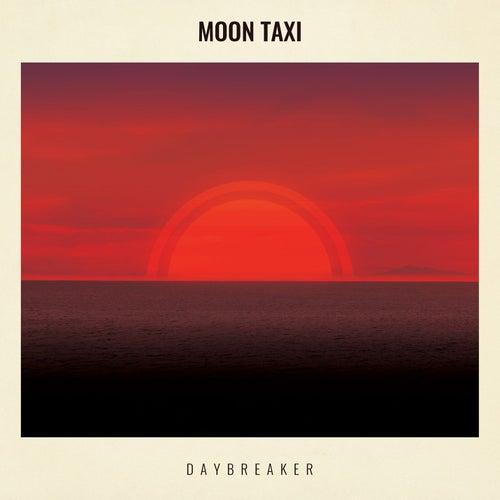 Daybreaker von Moon Taxi