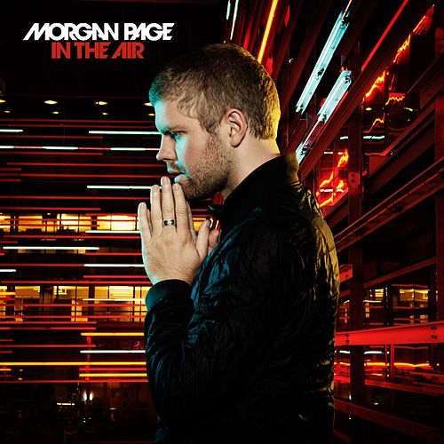 In The Air (Bonus Track Version) by Morgan Page