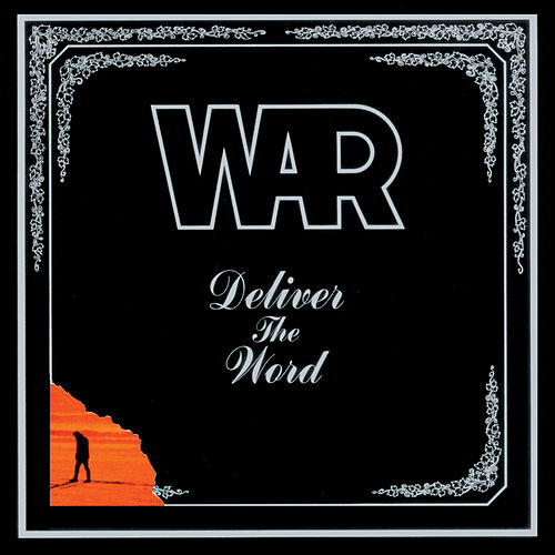 Deliver The Word by WAR