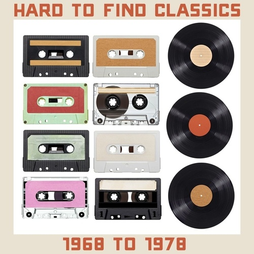 Hard to Find Classics: 1968 to 1978 by Various Artists