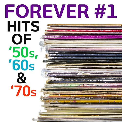 Forever #1: Hits of '50s, '60s & '70s by Various Artists