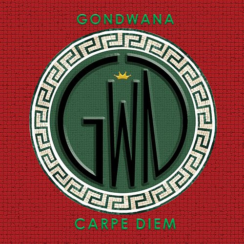 Carpe Diem by Gondwana