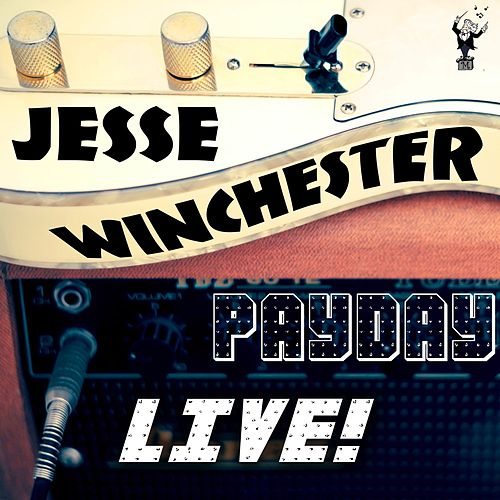 Payday (Live) de Jesse Winchester