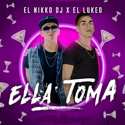 Ella Toma de El Nikko DJ