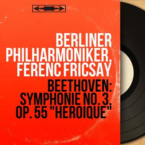 Beethoven: Symphonie No. 3, Op. 55