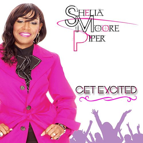 Get Excited by Shelia Moore- Piper