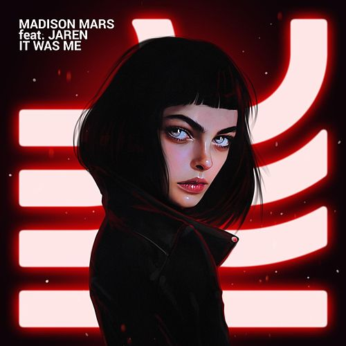 It Was Me (feat. Jaren) von Madison Mars