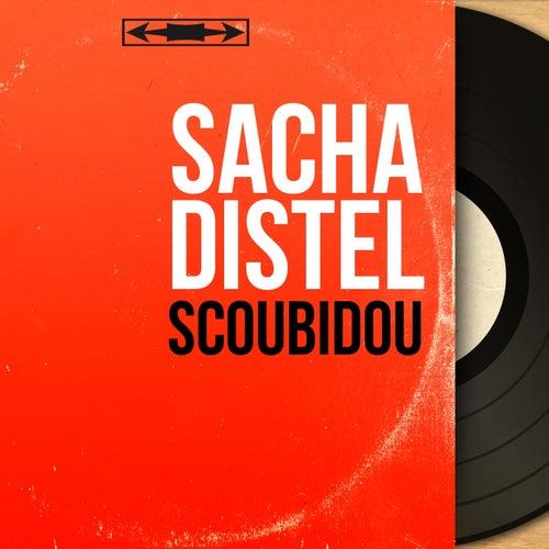 Scoubidou (Mono Version) von Sacha Distel