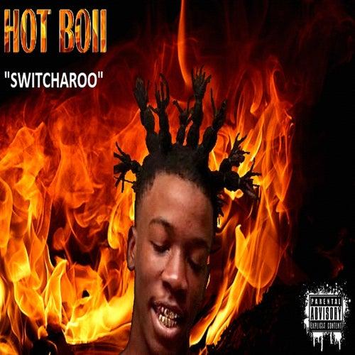 Switcharoo by HOTBOII