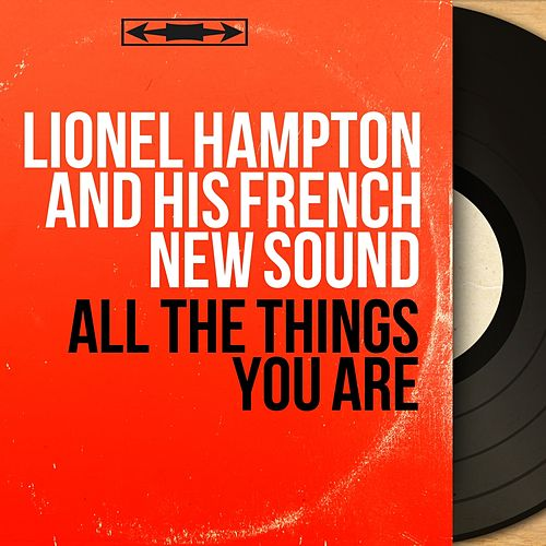 All the Things You Are (Mono Version) de Lionel Hampton
