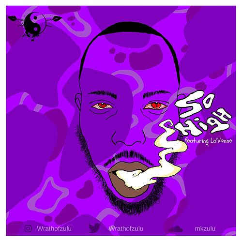 So High by MK Zulu