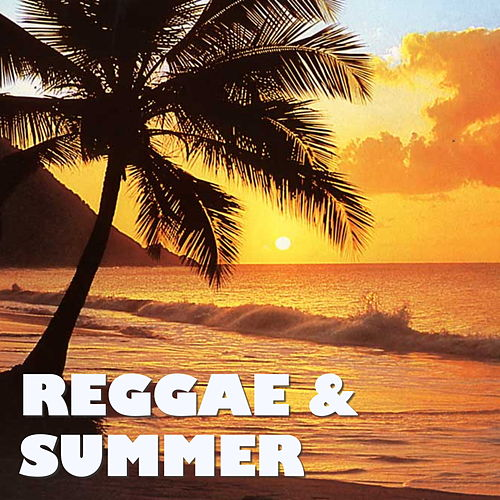 Reggae & Summer von Various Artists