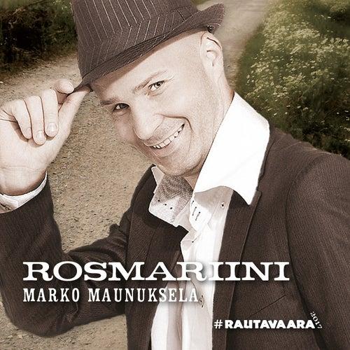 Rosmariini by Marko Maunuksela