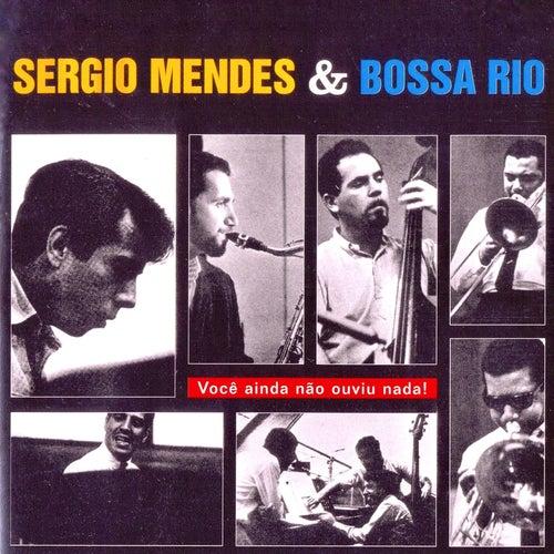 Você Ainda Não Ouviu Nada! de Bossa Rio