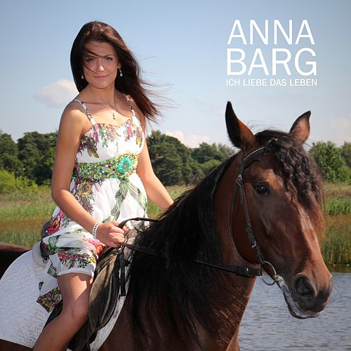 Ich liebe das Leben von Anna Barg