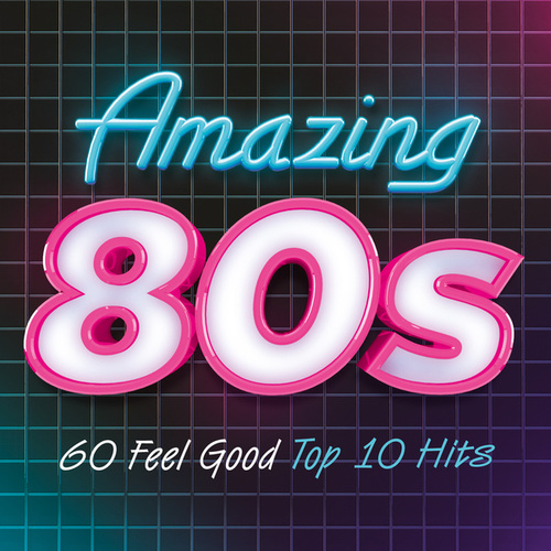 Amazing 80s by Various Artists
