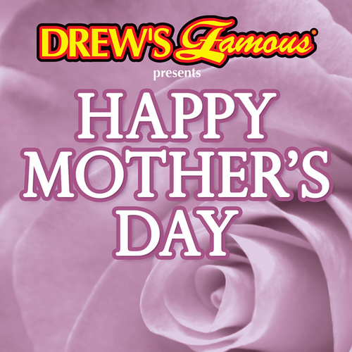Drew's Famous Presents Happy Mother's Day de The Hit Crew(1)