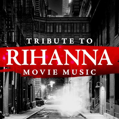 Tribute to Rihanna Movie Music de Soundtrack Wonder Band