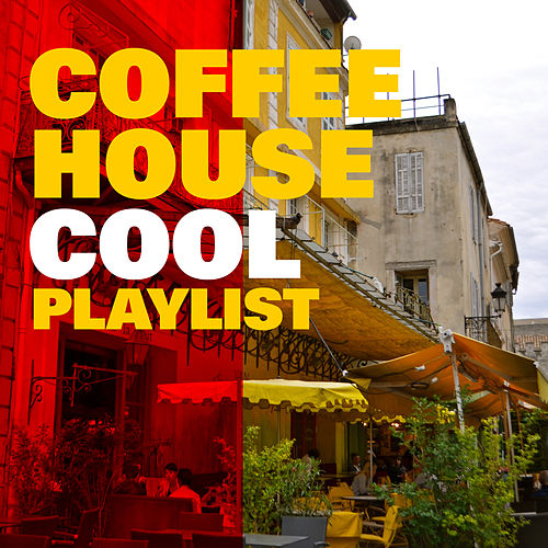 Coffee House Cool Playlist by Phoenix Moon