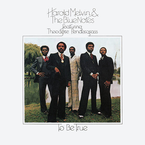 To Be True (Expanded Edition) de Harold Melvin & The Blue Notes