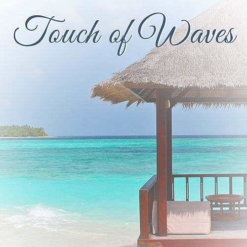 Touch of Waves – Relaxing Music for Massage, Spa Relaxation, Ocean Sounds, Water White Noise, Zen de Massage Tribe