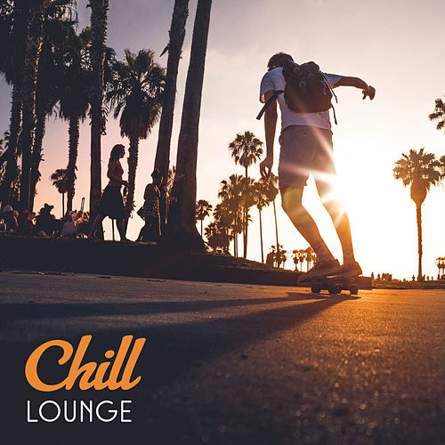 Chill Lounge – Pure Relaxation, Chill Out Mix, Relax on the Beach, Party Night, Ambient Music, Total Rest, Summertime von Ibiza Chill Out