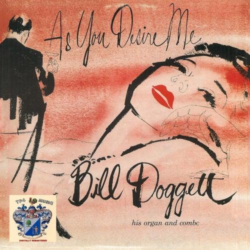 As You Desire Me von Bill Doggett