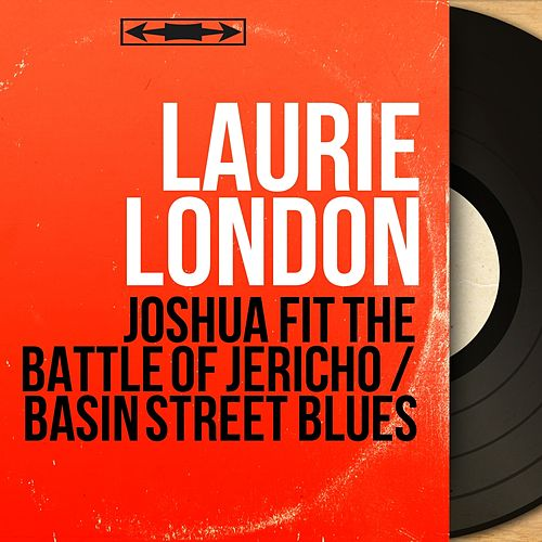 Joshua Fit the Battle of Jericho / Basin Street Blues (Mono Version) von Laurie London