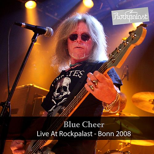 Live at Rockpalast (Live, 11.04.2008, Bonn) de Blue Cheer