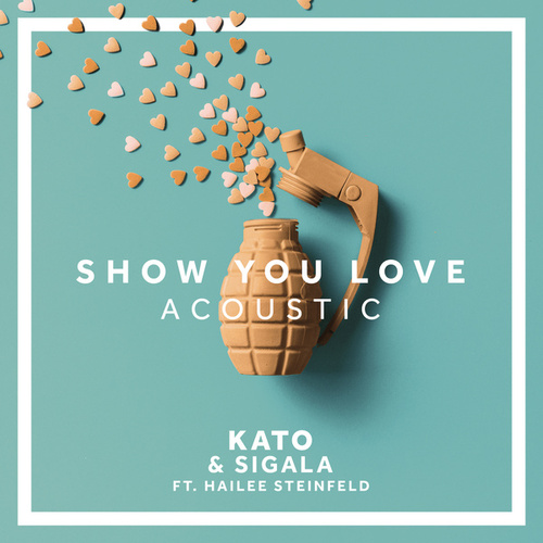 Show You Love (Acoustic) by Sigala