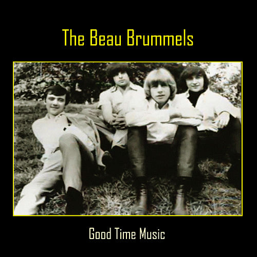Good Time Music de The Beau Brummels