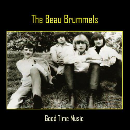 Good Time Music de The Beau Brummels