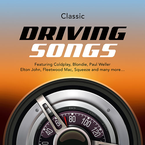 Classic Driving Songs by Various Artists