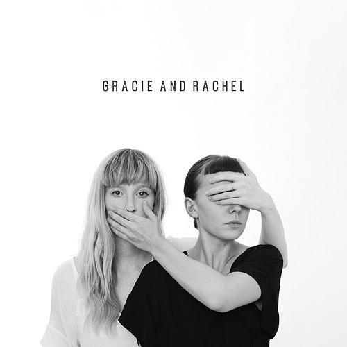 Gracie and Rachel by Gracie and Rachel