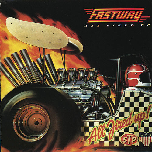 All Fired Up de Fastway