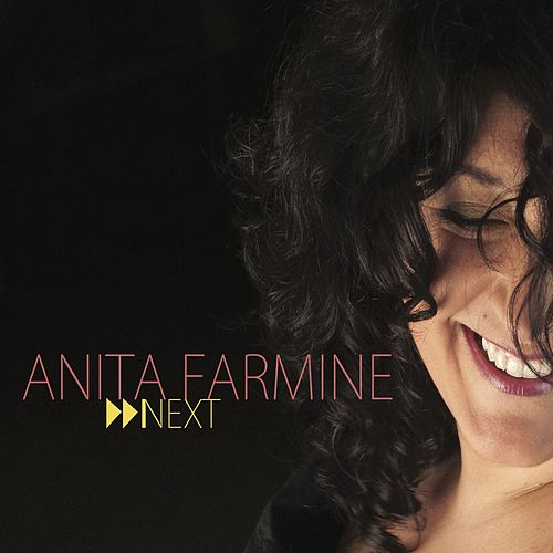 Next by Anita Farmine