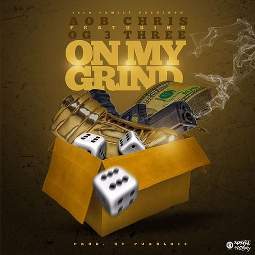 On My Grind by Aob Chris