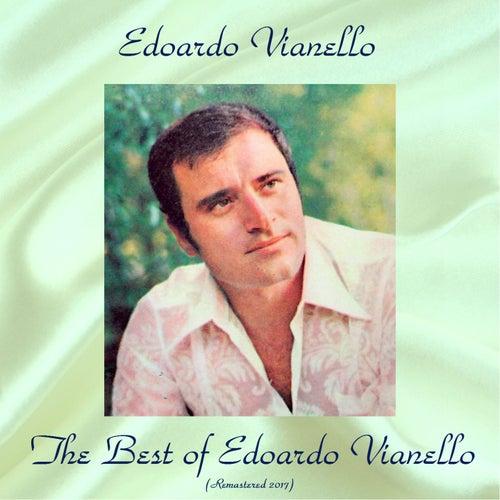 The Best of Edoardo Vianello (All Tracks Remastered 2017) de Edoardo Vianello