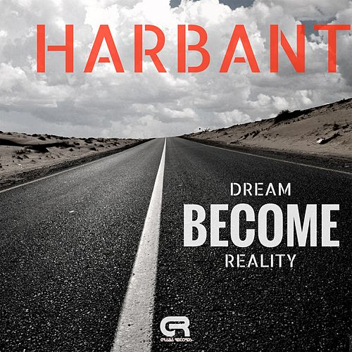 Dream Become Reality (Lineki & 2Touch Edit) by Harbant