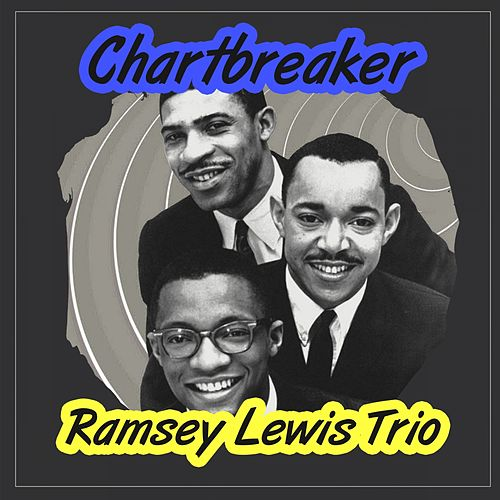 Chartbreaker by Ramsey Lewis