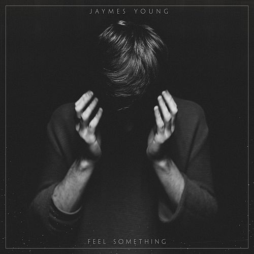 Feel Something de Jaymes Young