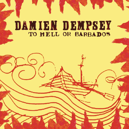 To Hell or Barbados von Damien Dempsey