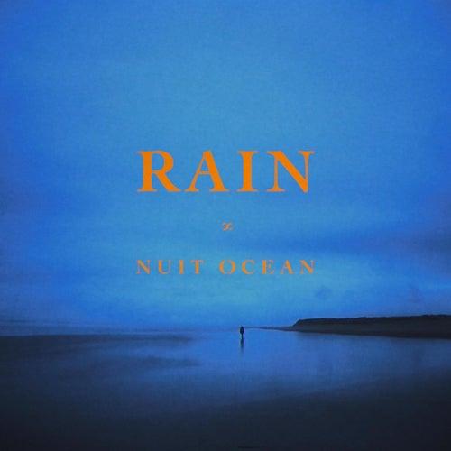 Rain by Nuit Oceān