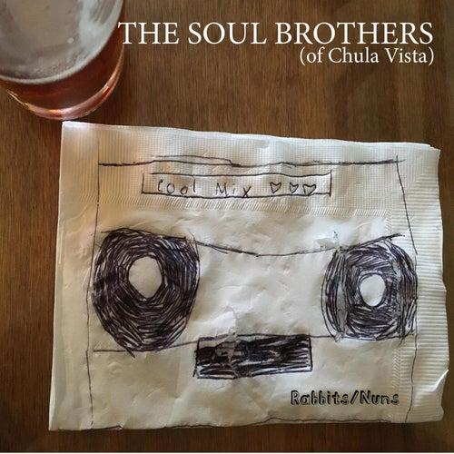 Rabbits / Nuns de The Soul Brothers