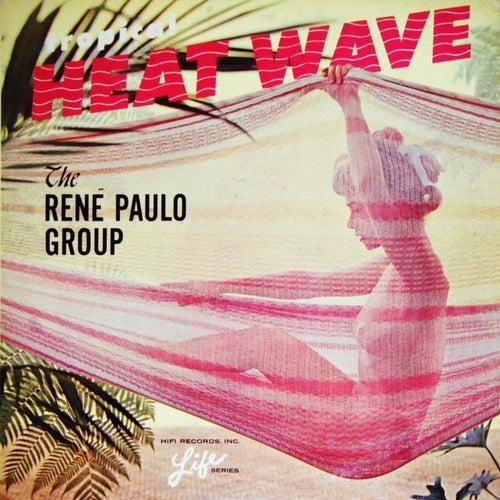 Tropical Heat Wave by Rene Paulo