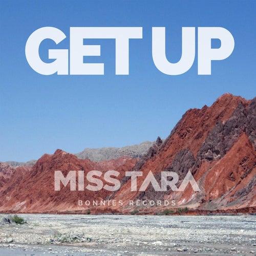 Get Up de Miss Tara
